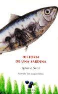 HISTORIA DE UNA SARDINA de SANZ, IGNACIO