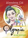 OLYMPIA 5 :UN GIRO INESPERADO di CID, ALMUDENA