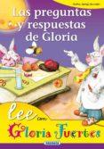 LAS PREGUNTAS Y RESPUESTAS DE GLORIA de FUERTES, GLORIA