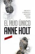 EL HIJO UNICO di HOLT, ANNE