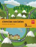 CIENCIAS SOCIALES MURCIA INTEGRADO 3º PRIMARIA SAVIA ED 2014 di VV.AA.