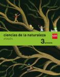 CIENCIAS DE LA NATURALEZA 3º EDUCACION PRIMARIA INTEGRADO SAVIA E D 2015 ARAGON di VV.AA.