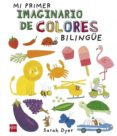 MI PRIMER IMAGINARIO DE COLORES BILINGUE di VV.AA.