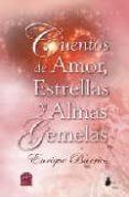 CUENTOS DE AMOR, ESTRELLAS Y ALMAS GEMELAS di BARRIOS, ENRIQUE
