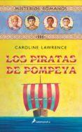 MISTERIOS ROMANOS III :LOS PIRATAS DE POMPEYA di LAWRENCE, CAROLINE