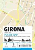 POCKET MAP GIRONA (ESP-ENG-FRA) di VV.AA.