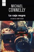 LA CAJA NEGRA (SERIE HARRY BOSCH 16) de CONNELLY, MICHAEL