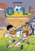 DIRECTOS A LA CHAMPION (SERIE ¡GOL! 41) de GARLANDO, LUIGI