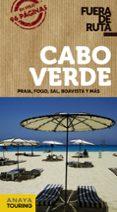 CABO VERDE 2018 (2ª ED.) (FUERA DE RUTA) di POMBO, ANTON