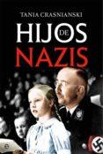 9788491640189 - Crasnianski Tania: Hijos De Nazis - Libro