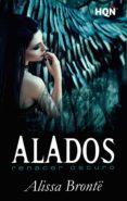 9788491701989 - Brontë Alissa: Alados: Renacer Oscuro (ebook) - Libro