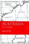 AUSTRALIA, UN VIAJE di CARRION, JORGE
