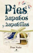 PIES ZAPATOS Y ZAPATILLAS de NUÑO, FRAN