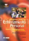 ENTRENAMIENTO PERSONAL (PERSONAL TRAINING): BASES, FUNDAMENTOS Y APLICACIONES (3º ED) di JIMENEZ GUITERREZ, ALFONSO