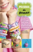 PULSERAS DE GOMAS di VV.AA.