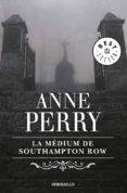 LA MEDIUM DE SOUTHAMPTON ROW de PERRY, ANNE