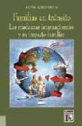 FAMILIAS EN TRANSITO: LAS MUDANZAS INTERNACIONALES Y SU IMPACTO F AMILIAR di KORENBLUM, SILVIA