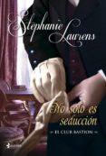 NO SOLO ES SEDUCCION. EL CLUB BASTION 6 de LAURENS, STEPHANIE