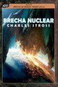 BRECHA NUCLEAR di STROSS, CHARLES