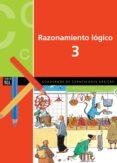 RAZONAMIENTO LÓGICO 3 PRIMARIA (NOVETAT 2013) di VV.AA