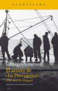 EL ARRIERO DE LA PROVIDENCE (LOS CASOS DE MAIGRET) de SIMENON, GEORGES