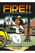 FIRE!! LA HISTORIA DE ZORA NEALE HURSTON di BAGGE, PETER