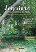 LABERINTO: INSTRUCCIONES DE USO di LOPEZ ROMERO, VICENTE