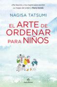 EL ARTE DE ORDENAR PARA NIÑOS di TATSUMI, NAGISA