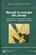 MANUAL DE ECOLOGIA DEL PAISAJE di ESPAÑOL ECHANIZ, IGNACIO