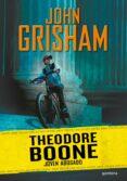THEODORE BONE 1: JOVEN ABOGADO di GRISHAM, JOHN