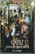 CADIZ: CUNA DE DOS CANTES de OSUNA GARCIA, JAVIER