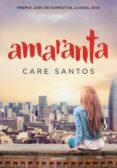 AMARANTA (PREMIO JAEN 2014) de SANTOS, CARE