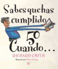 SABES QUE HAS CUMPLIDO 50 CUANDO di SMITH, RICHARD