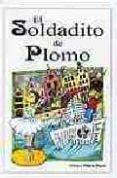 EL SOLDADITO DE PLOMO di ANDERSEN, HANS CHRISTIAN