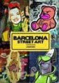 BARCELONA STREET ART di BOU, LOUIS