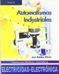 AUTOMATISMOS INDUSTRIALES (GRADO MEDIO) di ROLDAN, JOSE