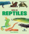 GUIA DE REPTILES (COLOR) di MATTISON, CHRIS