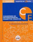 CUADERNO DE ENTRENAMIENTO COGNITIVO-CREATIVO (3º DE PRIMARIA) di REGADERA LOPEZ, AGUSTIN