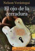 EL OJO DE LA CERRADURA di VERASTEGUI, NELSON