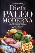 9788417057091 - Diez Vanessa: Dieta Paleo Moderna - Libro