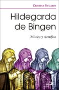 HILDEGARDA DE BINGEN di SICCARDI, CRISTINA