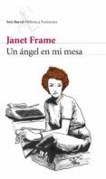 UN ANGEL EN MI MESA di FRAME, JANET