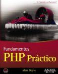 PHP PRACTICO di DOYLE, MATT