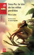 INSU-PU: LA ISLA DE LOS NIÑOS PERDIDOS di LOBE, MIRA