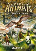 SPIRIT ANIMALS 7 : EL ARBOL ETERNO di LU, MARIE