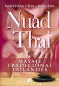 NUAD THAI: MASAJE TRADICIONAL TAILANDES di CHIA, MANEEWAN  CHIA, MAX