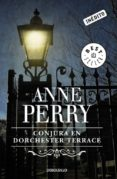 CONJURA EN DORCHESTER TERRACE de PERRY, ANNE