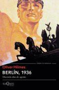 BERLIN, 1936 di HILMES, OLIVER