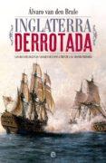 9788491641391 - Van Den Brule A. Álvaro: Inglaterra Derrotada (ebook) - Libro