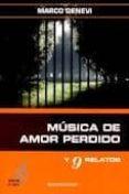 MUSICA DE AMOR PERDIDO di DENEVI, MARCO